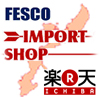FESCO IMPORT SHOP (Japanese)